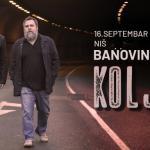 Kolja u četvrtak, 16.septembra u Nišu!