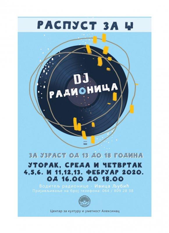 Raspust za Dž: DJ radionica