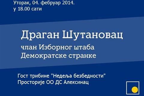 """Трибина ДС: """"Недеља безбедности у Алексинцу"""", гост Драган Шутановац"""