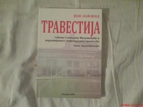 књига  Суђење Слободану Милошевићу и корумпираност међународног правосуђа