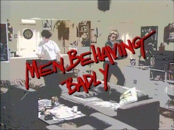 Nepristojni ljudi (Men behaving badly)